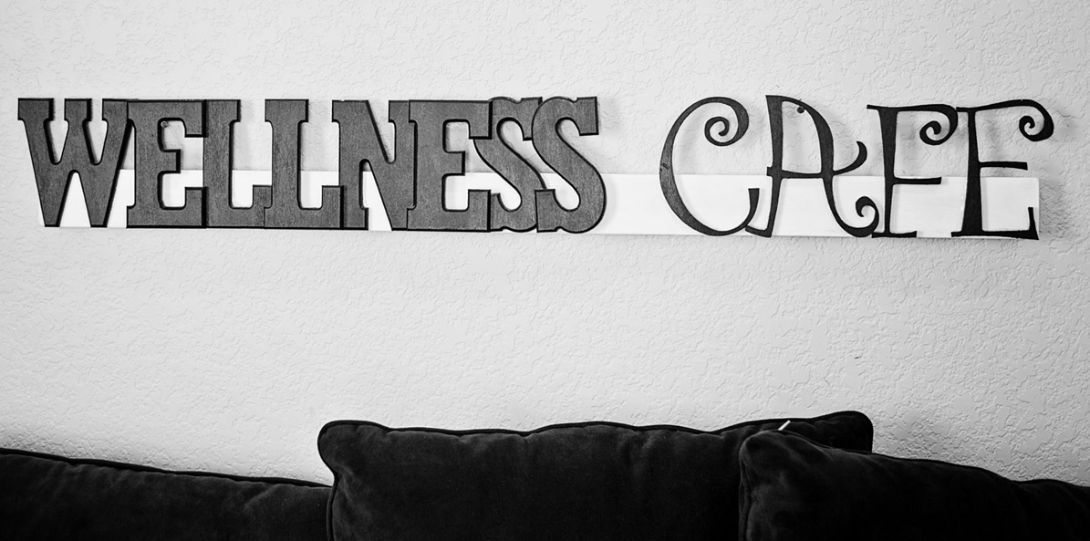 About the Wellness Cafe